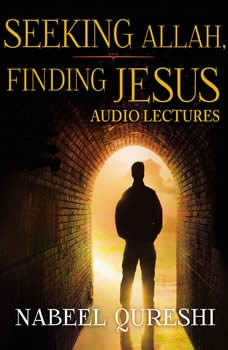 Seeking Allah, Finding Jesus: Audio Lectures: A Former Muslim Shares the Evidence that Led Him from Islam to Christianity, Nabeel Qureshi