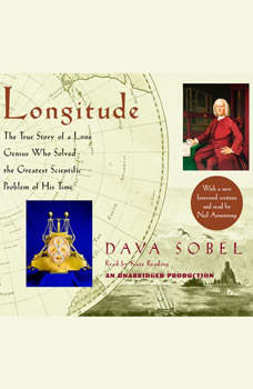 Longitude: The True Story of a Lone Genius Who Solved the Greatest Scientific Problem of His Time, Dava Sobel