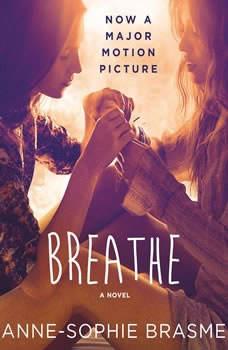 Breathe, Anne-Sophie Brasme
