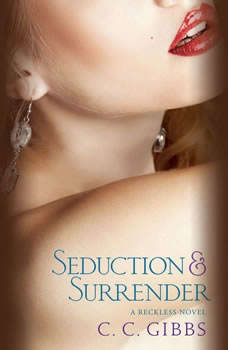 Seduction and Surrender, C. C. Gibbs