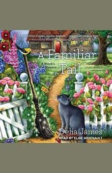 A Familiar Tail, Delia James