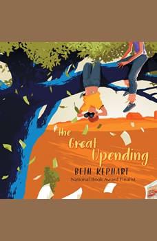 Great Upending, The, Beth Kephart