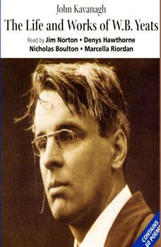 The Life& Works of W.B. Yeats, W.B. Yeats