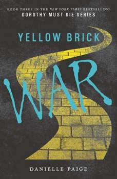 Yellow Brick War, Danielle Paige