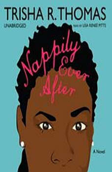 Nappily Ever After, Trisha R. Thomas