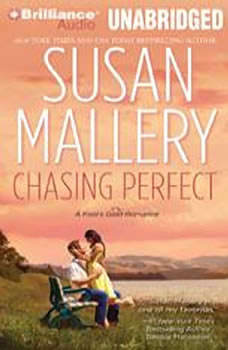 Chasing Perfect: A Fool's Gold Romance A Fool's Gold Romance, Susan Mallery