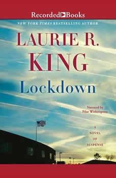 Lockdown: A Novel of Suspense, Laurie R. King