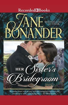 Her Sister's Bridegroom, Jane Bonander