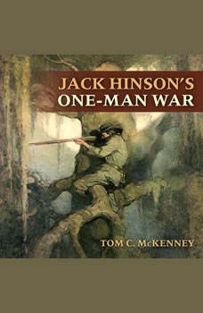 Jack Hinson's One-Man War, Tom C. McKenney