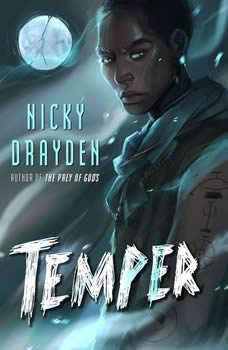 Temper, Nicky Drayden