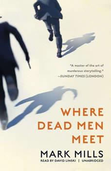 Where Dead Men Meet, Mark Mills