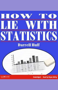 How To Lie With Statistics, Darrell Huff