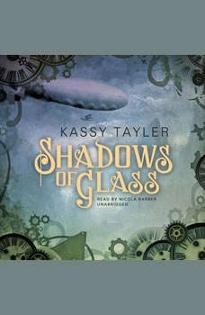 Shadows of Glass, Kassy Tayler
