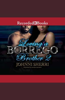Loving a Borrego Brother 2, Johnni Sherri