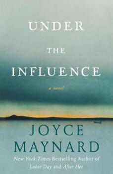 Under the Influence, Joyce Maynard