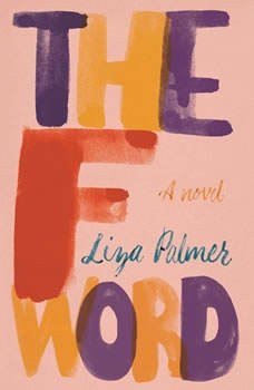 The F Word, Liza Palmer
