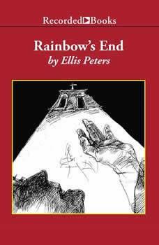 Rainbow's End, Ellis Peters