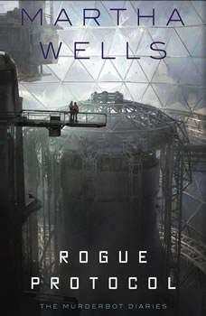 Rogue Protocol, Martha Wells