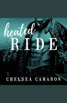 Heated Ride, Chelsea Camaron