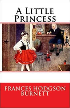 Little Princess, A, Frances Hodgson Burnett