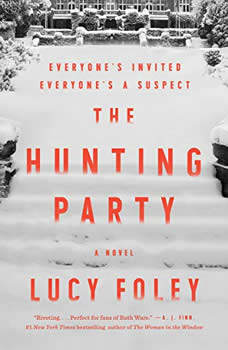The Hunting Party: A Novel, Lucy Foley