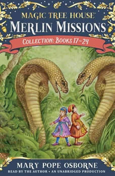 Merlin Missions Collection: Books 17-24: A Crazy Day with Cobras; Dogs in the Dead of Night; Abe Lincoln at Last!; A Perfect Time for Pandas; and more, Mary Pope Osborne
