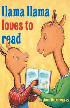 Llama Llama Loves to Read, Anna Dewdney
