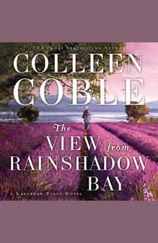 The View from Rainshadow Bay, Colleen Coble