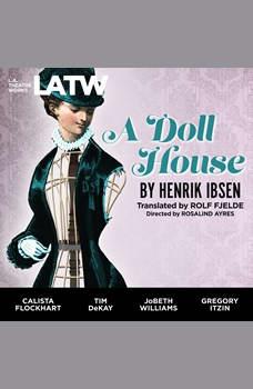 A Doll House, Henrik Ibsen
