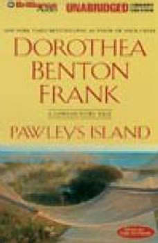 Pawleys Island: A Lowcountry Tale A Lowcountry Tale, Dorothea Benton Frank