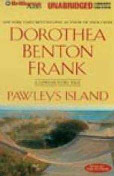 Pawleys Island: A Lowcountry Tale, Dorothea Benton Frank