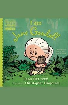 I am Jane Goodall, Brad Meltzer
