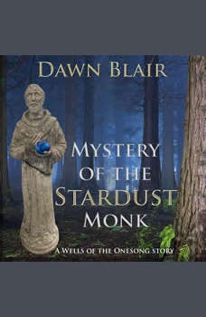 Mystery of the Stardust Monk, Dawn Blair