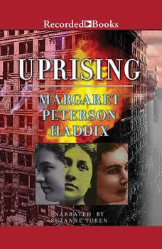 Uprising: Three Young Women Caught in the Fire That Changed America, Margaret Peterson Haddix
