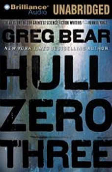 Hull Zero Three, Greg Bear