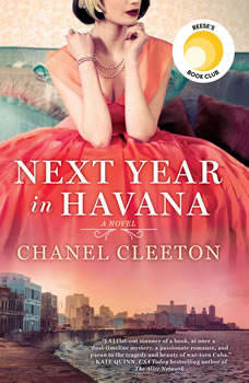 Next Year in Havana, Chanel Cleeton