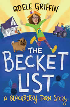 The Becket List: A Blackberry Farm Story, Adele Griffin