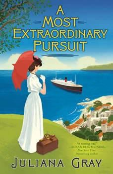 A Most Extraordinary Pursuit, Juliana Gray