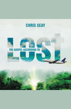The Gospel According to Lost, Chris Seay