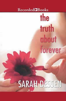 The Truth About Forever, Sarah Dessen