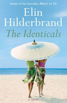 The Identicals, Elin Hilderbrand