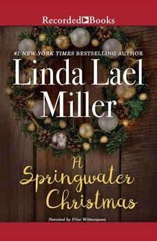 Springwater Christmas, Linda Lael Miller