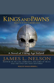 Kings and Pawns: A Novel of Viking Age England, James L. Nelson