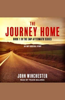 The Journey Home: An EMP Survival Story, John Winchester