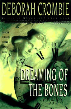 Dreaming of the Bones, Deborah Crombie