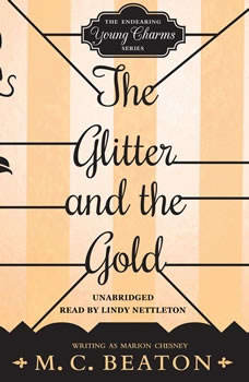 The Glitter and the Gold, M. C. Beaton