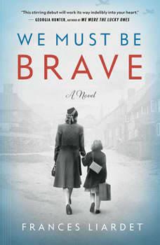 We Must Be Brave, Frances Liardet
