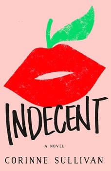 Indecent, Corinne Sullivan