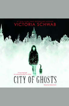 City of Ghosts, Victoria Schwab