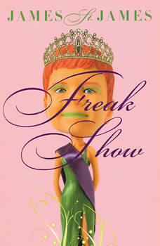 Freak Show, James St. James